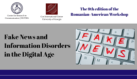 Workshop româno-american: Fake news and information disorders in the digital age